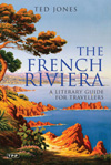 The French Riviera A Literary Guide For Travellers