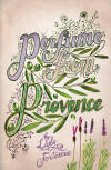 Perfume from Provence by Summersdale Publishing - May 2009