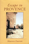 Escape to Provence by Maureen Emerson, published July 2008