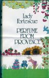 Perfume from Provence edition published by Cedric Chivers of Bath in 1974