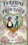 Perfume from Provence, Blackwoods First Edition 1935